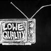Lowe Quality