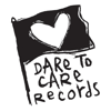 Dare To Care Records