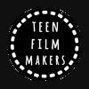 TEEN FILMMAKERS