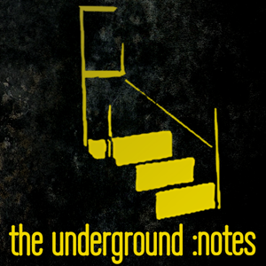 Profile picture for the underground: notes