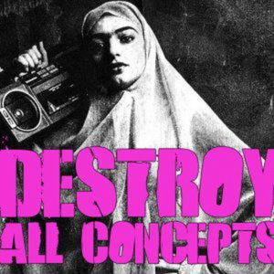 Profile picture for DESTROY ALL CONCEPTS