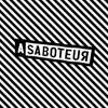 A Saboteur