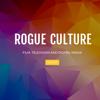 Rogue Culture
