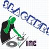 Slackers INC