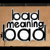 Bad Meaning Bad