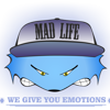 Mad Life Prod.