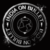 INDIA ON BULLET