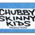 Chubby Skinny Kids