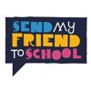Send My Friend to School