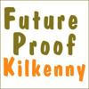 Future Proof Kilkenny