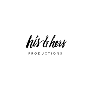 Profile picture for His & Hers Productions