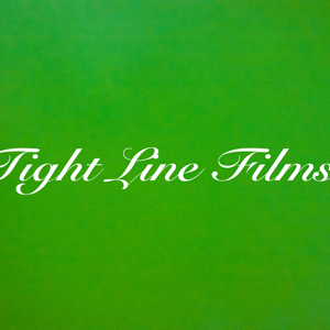 Profile picture for TIGHT LINE FILMS
