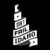 Don't Fail Idaho