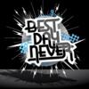 BestDayNever