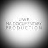 UWE MA DOCUMENTARY PRODUCTION
