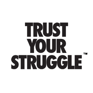 Profile picture for Trust Your Struggle
