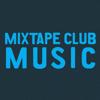 Mixtape Club Music