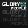 Glory For The People