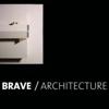 BRAVE / ARCHITECTURE