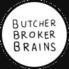 Butcher Broker Brains