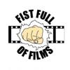 Fist Full of Films