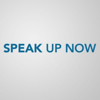 Speak Up Now