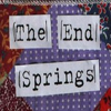 The End Springs