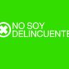 NO SOY DELINCUENTE
