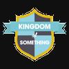 Kingdom of Something