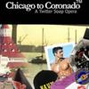 CHICAGO TO CORONADO (C2CSoap)