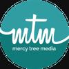 Mercy Tree Media