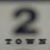 2 TOWN