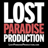 Lost Paradise Production