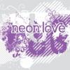 Neon + Love
