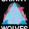 Skinny Wolves