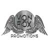 Von Fox Promotions