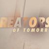 Creators of Tomorrow