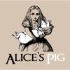 Alice´s Pig