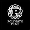 POLYMATH FILMS
