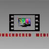 Unrendered Media