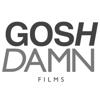 Goshdamn Films