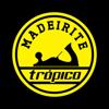 Madeirite Trópico