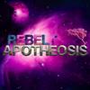 Rebel Apotheosis