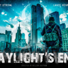 Daylight's End The Movie