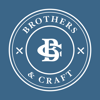 Brothers and Craft