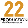 22PRODUCTION