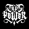 TYPE IS POWER®