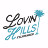 LovinHills Films