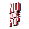 No More Pop