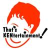 That's Kentertainment!